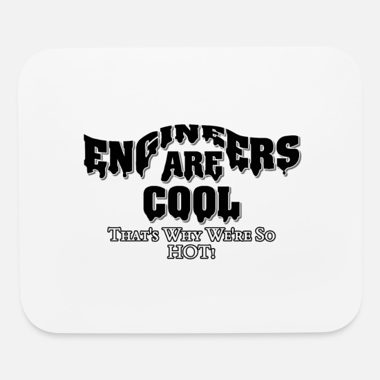Chemical Mouse Pads - Engineers Are Cool - Mouse Pad white