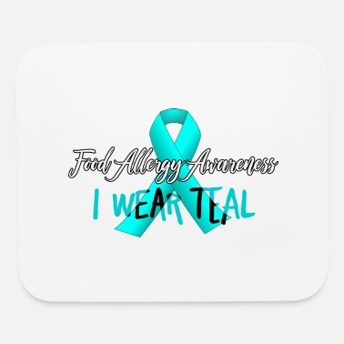 Allergy Food Allergy Awareness - I Wear Teal - Allergies - Mouse Pad