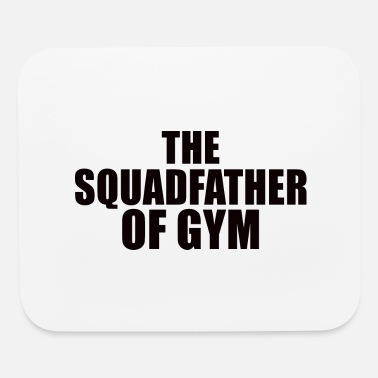 Building POWERLIFTING: the Squadfather of Gym - Mouse Pad