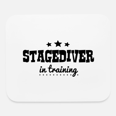 Stagediving stagediver in training - Mouse Pad