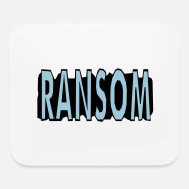 Ransom Ransom - Mouse Pad