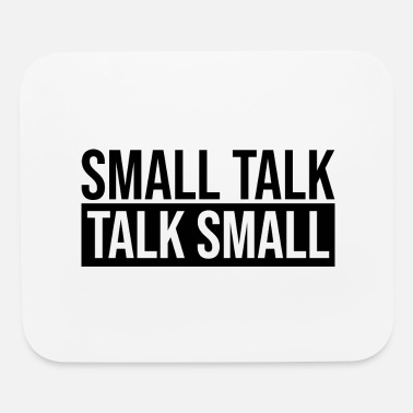 Small SMALL TALK - Mouse Pad
