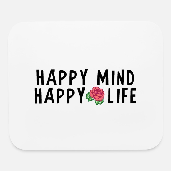 Positive Mouse Pads - Happy Mind, Happy Life - Mouse Pad white