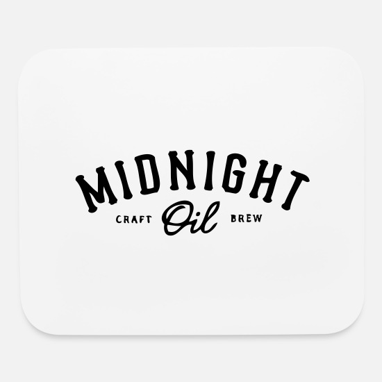 Midnight Mouse Pads - midnight oil - Mouse Pad white