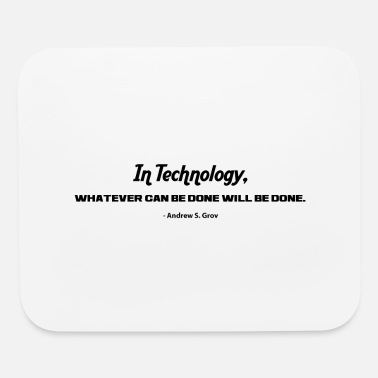 Technology IN TECHNOLOGY - Mouse Pad