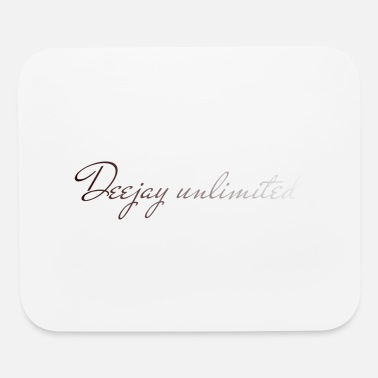 Deejay Deejay unlimited - Mouse Pad