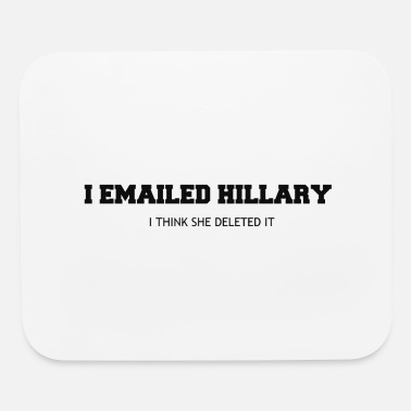 Email EMAILED HILLARY - Mouse Pad