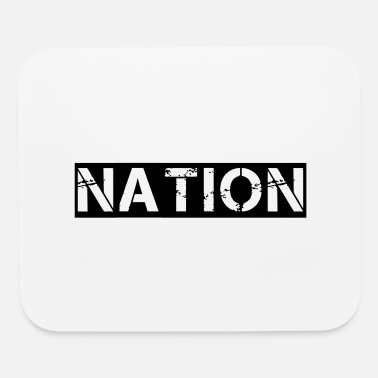 National nation - Mouse Pad
