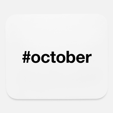 October OCTOBER - Mouse Pad