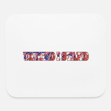 Us Flag United I Stand - Mouse Pad