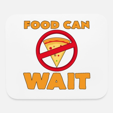 Bold Food Can Wait Diet Pizza Statement Gift - Mouse Pad