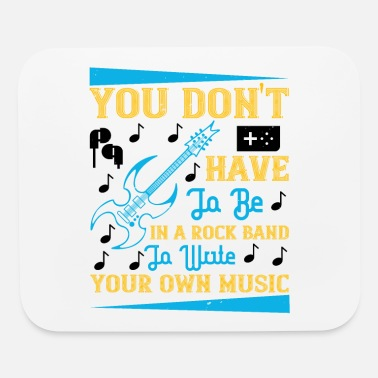 Brass You Don't Have To Be In A Rock Band - Mouse Pad