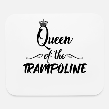Jumpstyle Queen of the trampoline - Jump Jumping Jumpstyle - Mouse Pad
