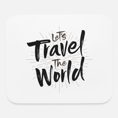 Travel Bug Let's travel the world travel bug Design - Mouse Pad