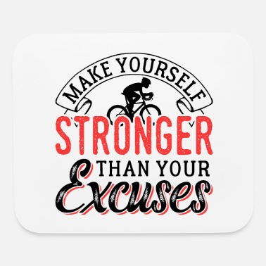 Self Make Your Self Stronger Cycling - Mouse Pad