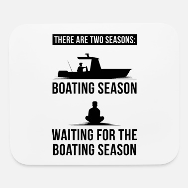 Boat Boating - Boating Season - Mouse Pad