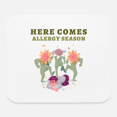 Allergy Allergy season - Mouse Pad
