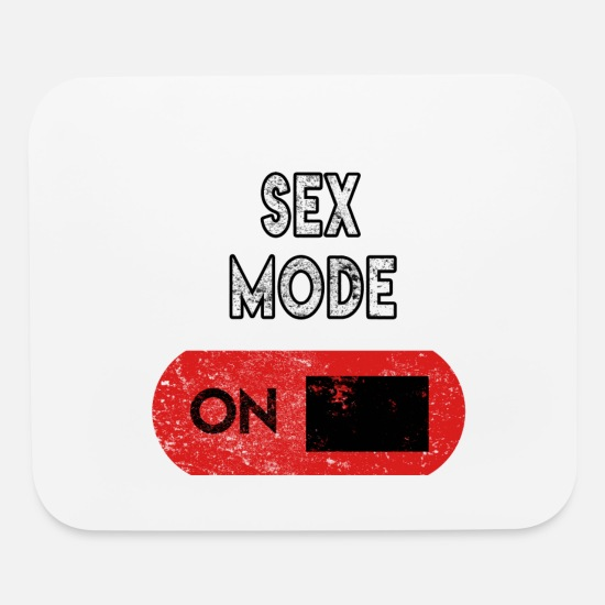 Sayings Mouse Pads - Sex Mode - Mouse Pad white