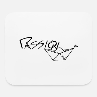 Passion Quote - Mouse Pad