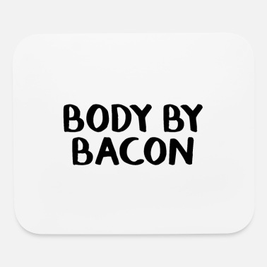 Body By Body by bacon - Mouse Pad