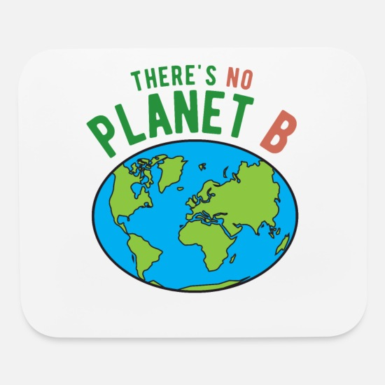 Climate Mouse Pads - There's No Planet B I Gift environmental activis - Mouse Pad white