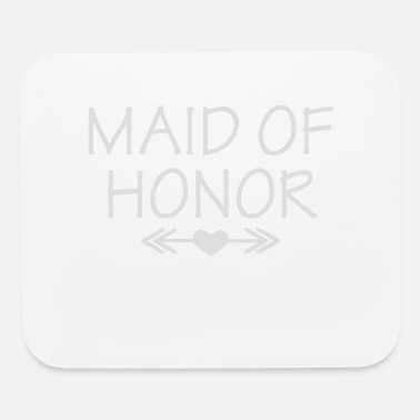 Maid Of Honor Maid Of Honor - Mouse Pad