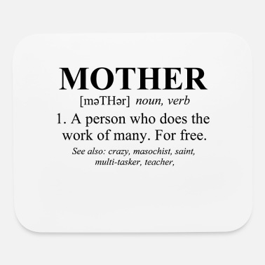 Mothers Day Mother Defined Mothers Day - Mouse Pad