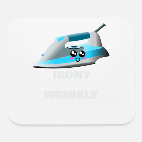 Gift Idea Mouse Pads - Irony The Opposite Of Wrinkly Funny Iron Pun - Mouse Pad white