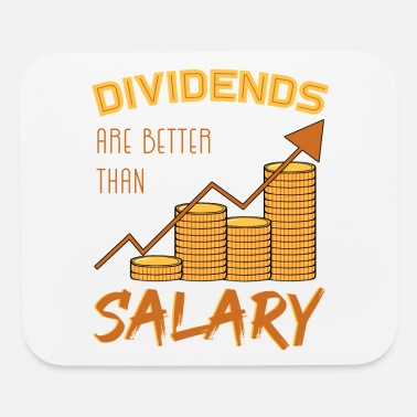 Salary Dividends Are Better Than Salary - Mouse Pad