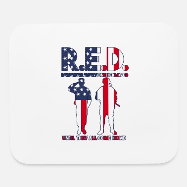 Remember Everyone Deployed R.E.D - Remember Everyone Deployed - Mouse Pad