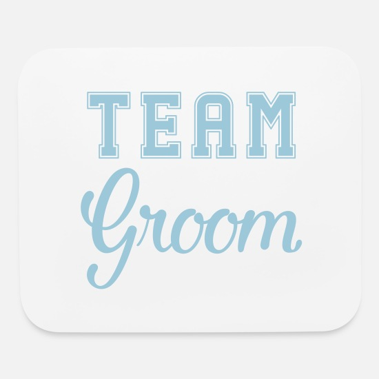 Groom Mouse Pads - Team Groom, Groom, Wedding, Best Man - Mouse Pad white