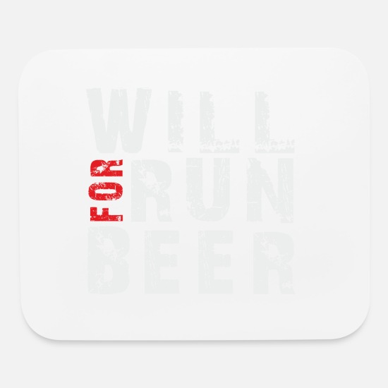 Run Mouse Pads - Will Run For Beer - Mouse Pad white