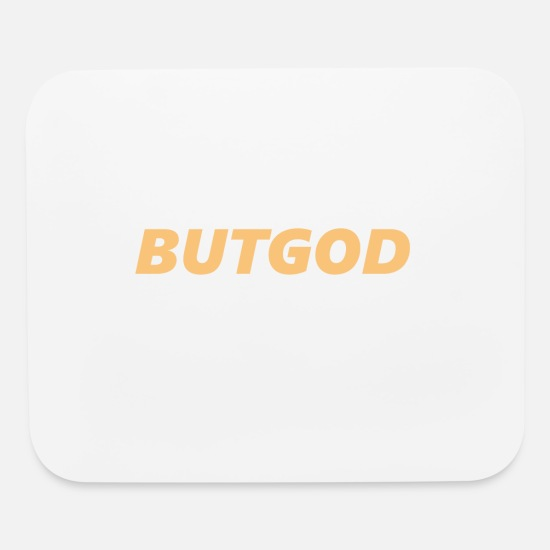 Religious Mouse Pads - But God - Mouse Pad white