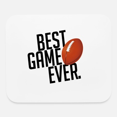 Football BEST GAME EVER American Football Gift - Mouse Pad