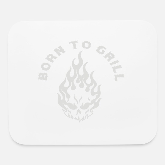 Grill Mouse Pads - BORN TO GRILL - Mouse Pad white