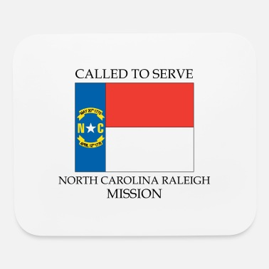 North Carolina Raleigh Mission North Carolina Raleigh LDS Mission Called to Serve - Mouse Pad