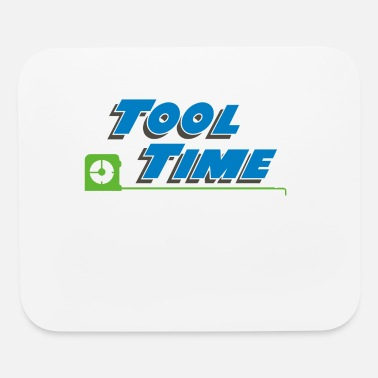 Tool Tool Time - Mouse Pad