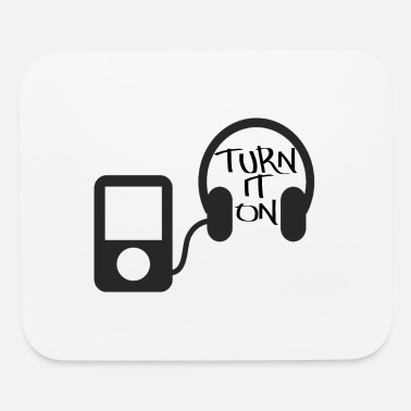 Turn On turn down for what turn it on - Mouse Pad