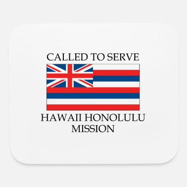 Mission Hawaii Honolulu LDS Mission Called to Serve Flag - Mouse Pad