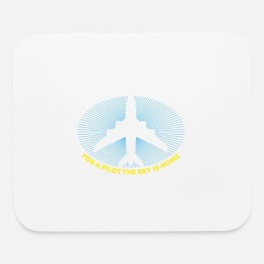 Aviation Pilot For Most People Sky Is The Limit - Mouse Pad