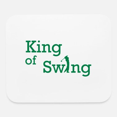 Swing King of Swing - Mouse Pad