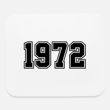 Year Of Birth 1972 | Year of Birth | Birth Year | Birthday - Mouse Pad