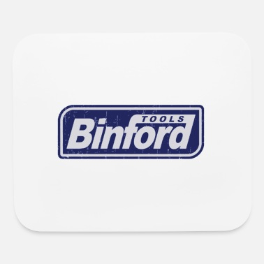 Binford Tool Time Binford Tools is proud to present - Mouse Pad