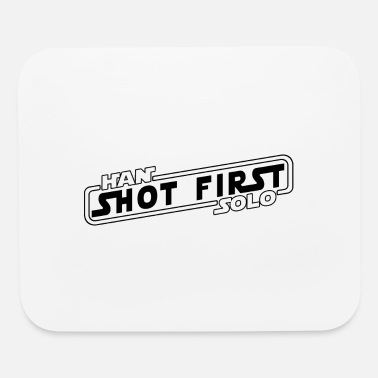 First Han Solo Shot First - Mouse Pad