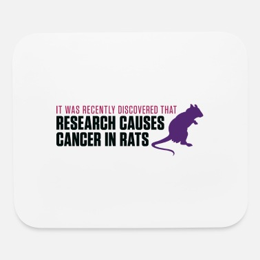 Cancer Research Research Increases The Risk Of Cancer In Rats - Mouse Pad
