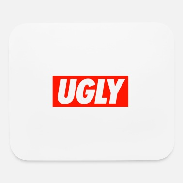 Ugly UGLY - Mouse Pad