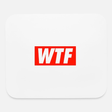 Wtf WTF - Mouse Pad