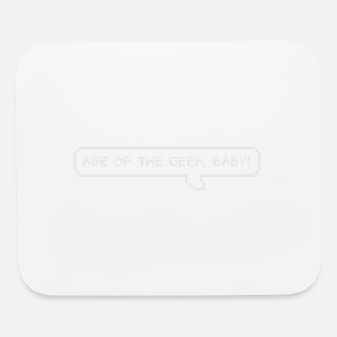 Geek Age of the geek baby - Mouse Pad