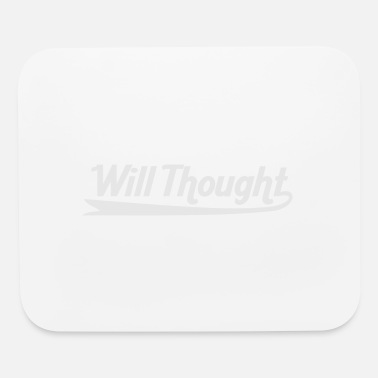 Thoughts Will Thought - Mouse Pad