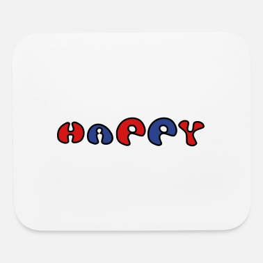 Happiness Happy - Mouse Pad
